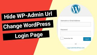 🔥How To Change Wordpress Login Page 2020| Hide Your WP-Admin Url