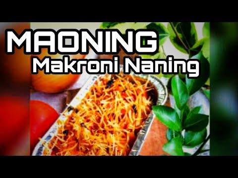 Download Maoning ( Makaroni Naning )