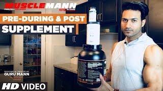 Pre/During/Post workout SUPPLEMENT STACK | MUSCLEMANN - Super Cutting Intense program by Guru Mann