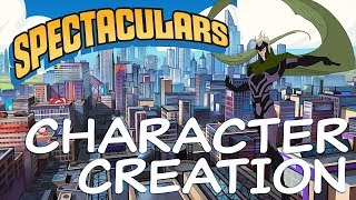 Spectaculars RPG Live // Character Creation