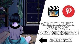 Gambar cover Cara membuat animasi story wa bergerak | cinemagram