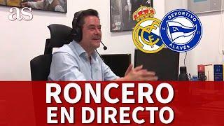 REAL MADRID vs ALAVÉS| EN DIRECTO RONCERO I Diario AS