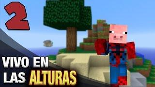 BICHOS MALOS | # 2 | VIVO EN LAS ALTURAS | MINECRAFT