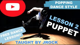 PUPPET STYLE (FULL LESSON) BY JROCK