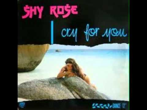 Shy Rose   I Cry For You Toney D's Extended Mix