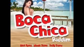 Boca Chica Riddim Mix (Blak Ryno,Noah Powa & More) - June 2016