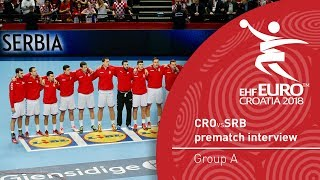 Match expectations: Dobrivoje Markovic about EHF Euro 2018 opening