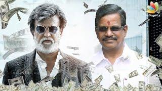 Rajinikanth's jaw-dropping salary for Kabali | Kalaipuli S. Thanu, Latest Tamil Cinema News