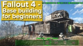 Fallout 4 - Base building for beginners (new gameplay)