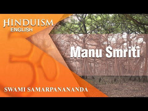 Hinduism 8 - Manu Smriti