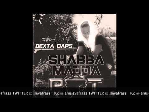 Dexta Daps - Shabba Madda Pot - April 2015