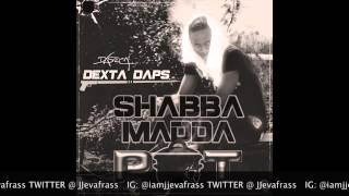 Dexta Daps - Shabba Madda Pot - April 2015