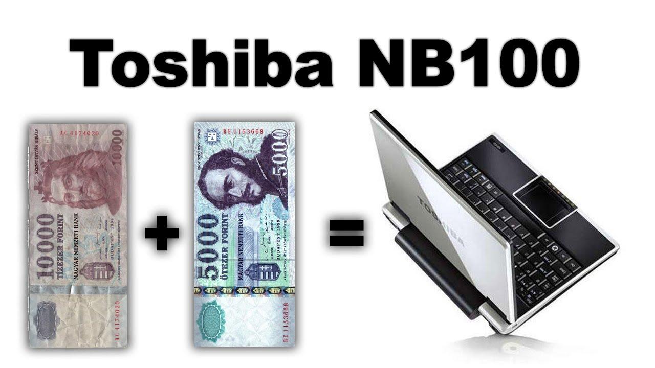 Toshiba Nb100 Review  Laptop 15000 Forintért?  Youtube
