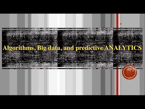 Algorithms, Big Data, and Predictive Analytics