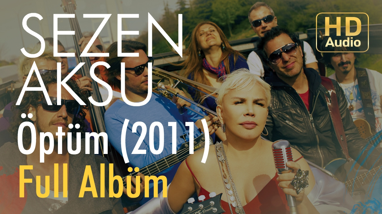 Sezen Aksu - Öptüm | Full Albüm (Official Audio)