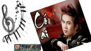 Có Ai Remix - Du Thiên || Tuyển Tập Album Nhạc Trẻ Hay Nhất Của Du Thiên