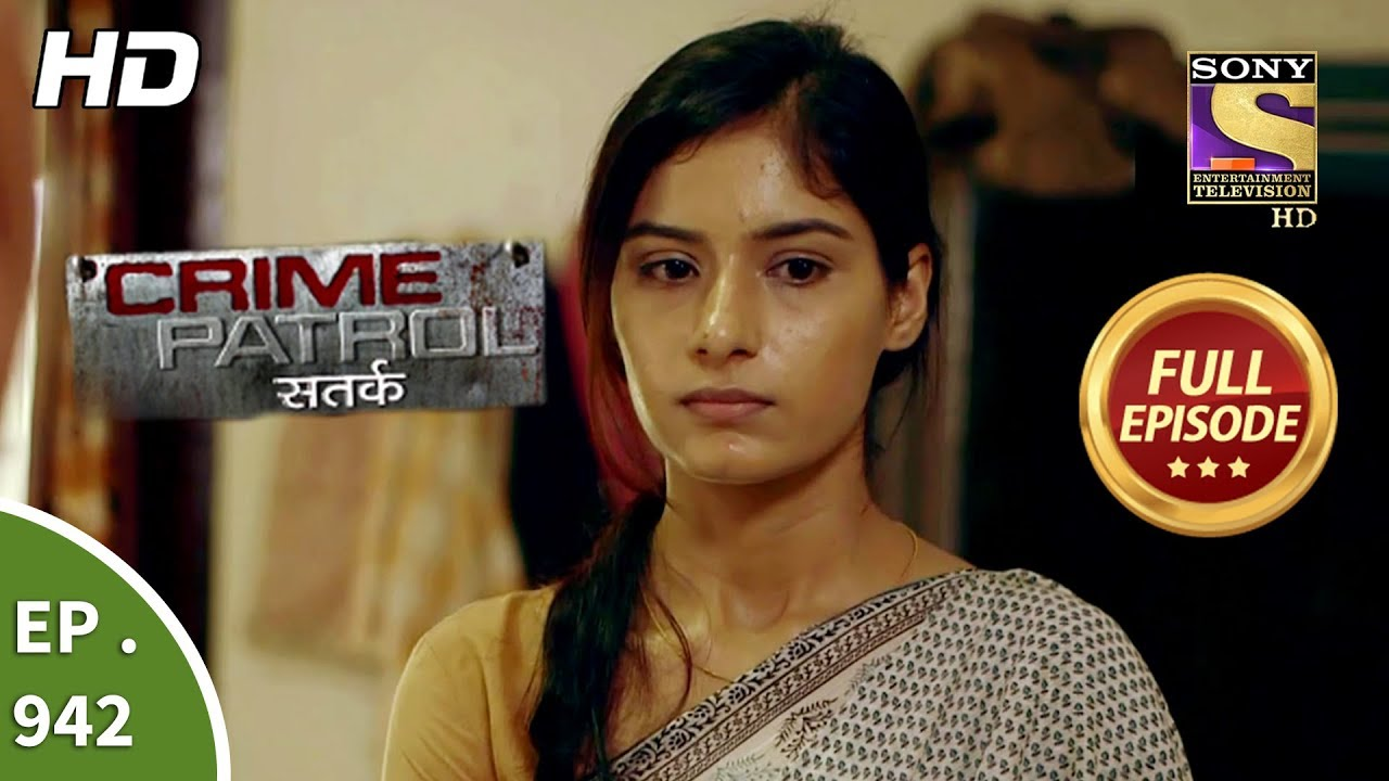 Crime Patrol Satark - Ep 942 - Full Episode - 9th December, 2018