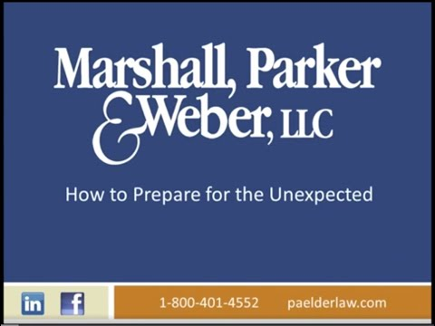 How to Prepare for the Unexpected Part 2:  The Legal Aspects of Preparing for the Un