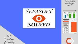 Sepasoft Solved ~ Oee ~ Downtime Tracking ~ Scheduling ~ Corso Hq Example