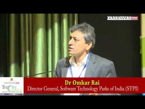 Dr Omkar Rai, Director General, Software Technology Parks of India STPI