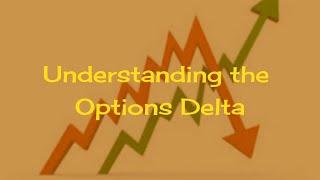 Understanding the Options Delta