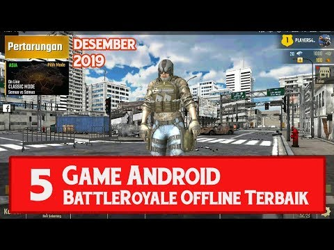 "5 Game Android "" Battle Royale Offline "" Mirip PUBG/FreeFire Terbaru Desember 2019"