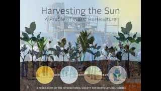 Video Harvesting the Sun: A Profile of World Horticulture download MP3, 3GP, MP4, WEBM, AVI, FLV April 2018