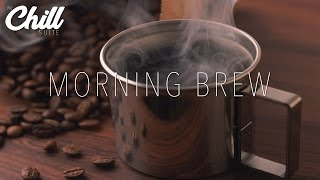 ☕️  Morning Brew #1: LoFi | Jazzhop | Vibes