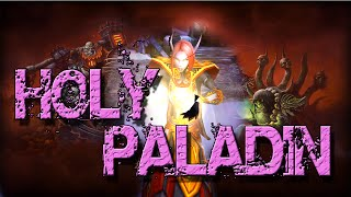 Holy Paladin Basic Gameplay Guide 6.0 WoD