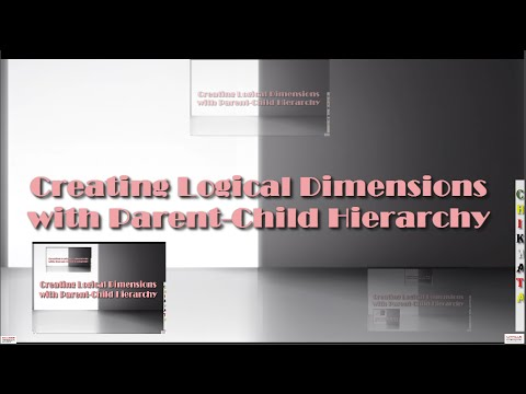OBIEE Building RepositoryCreating Logical Dimensions with Parent Child HierarchiesShad 13