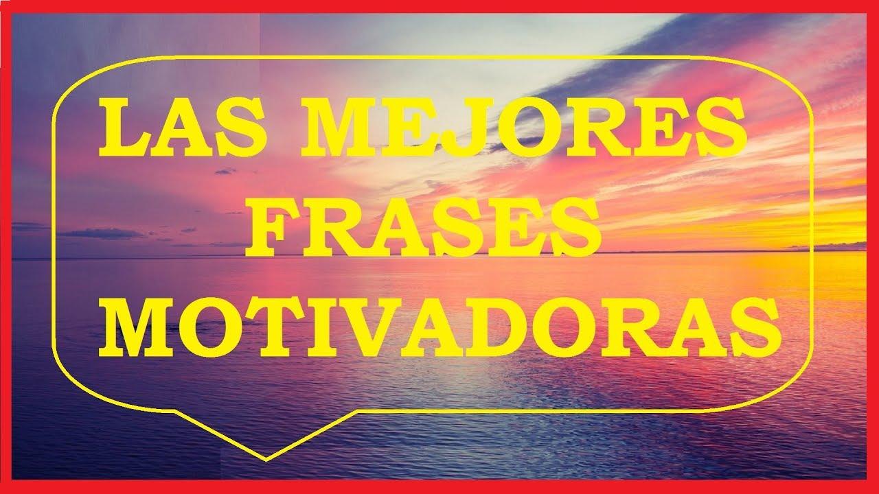 Frases Motivadoras E Inspiradoras Motivación Para El éxito