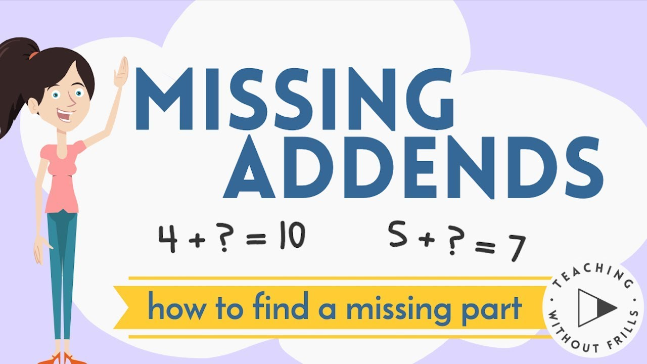 medium resolution of Missing Addends: Finding a Missing Part for Kids - YouTube