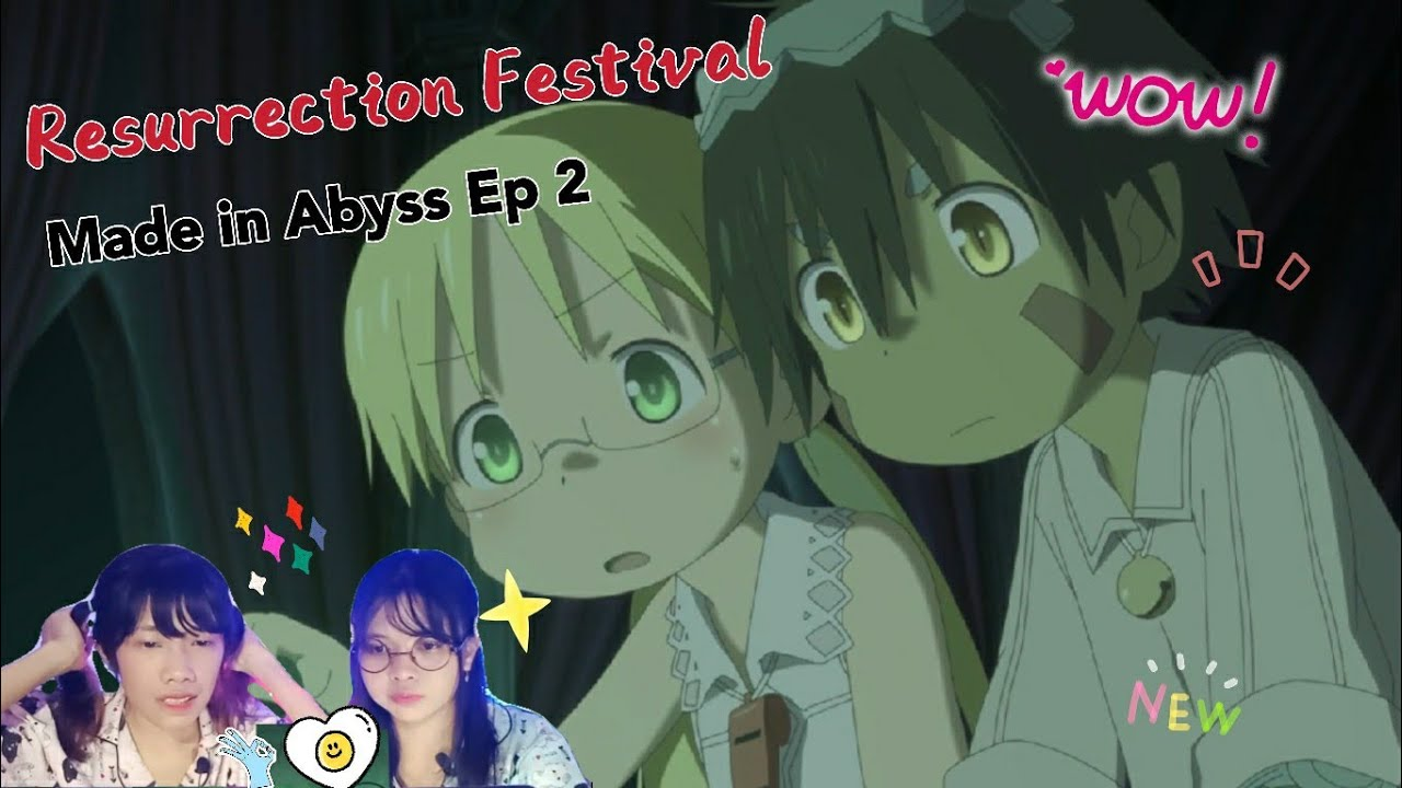 Resurrection Festival | Made in Abyss Reaction Episode 2