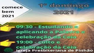 CULTO DE DOMINGO 1º EBD DE 2021 - 03/01/2021