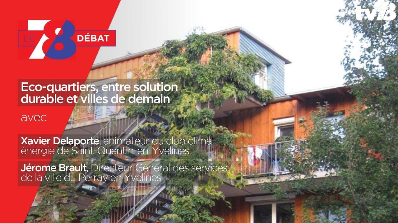 78-debat-eco-quartiers-entre-solution-durable-villes-de-demain