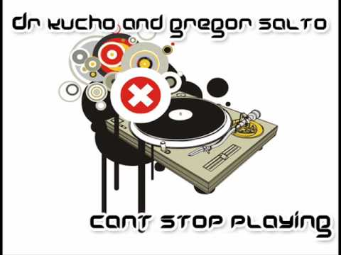 Dr Kucho and Gregor Salto - Cant stop playing (Sunloverz remix)