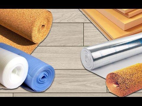 Как выбрать подложку под ламинат или паркетную доску ? Подложки под тёплый пол как выбирать