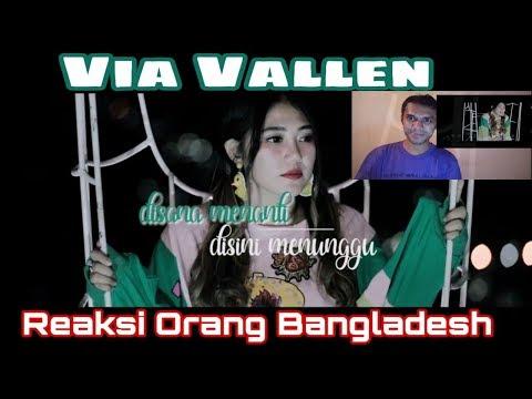 Via Vallen - Di Sana Menanti Di Sini Menunggu || OFFICIAL | Reaksi Orang Bangladesh