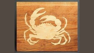 Making A Cnc Inlay Crab Cutting Board: Andrew Pitts ~ Furnituremaker