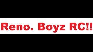 24. Reno. Boyz RC!! Betsy!!