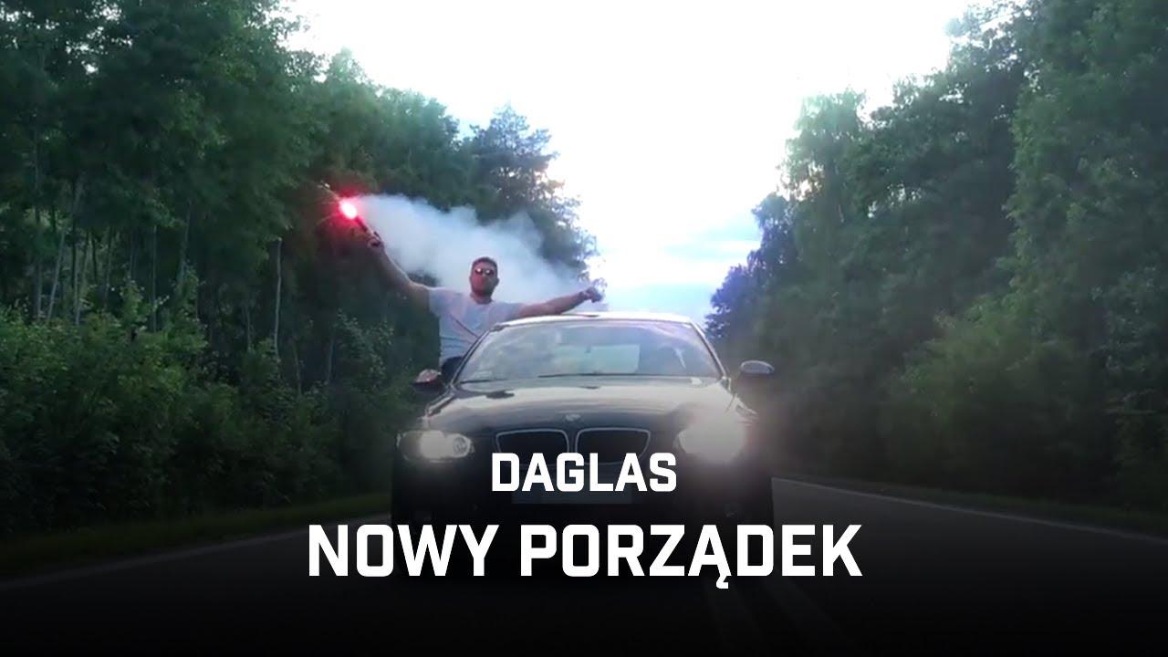 Daglas - Nowy Porządek