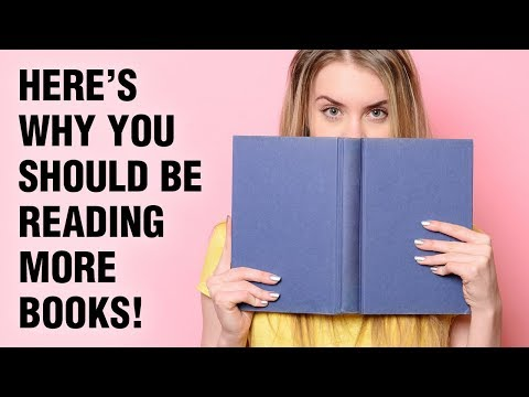Why You Should Read Books - 15 Benefits Of Reading More