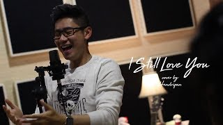 I Still Love You Orchestra Version, Hendripan Cover - The Overtunes