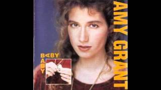 Baby Baby - Amy Grant With Lyrics