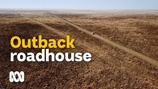 The outback Australian roadhouse - respite in the middle of nowhere | Landline