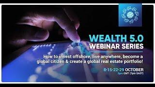 Wealth 5 0 Webinar Series | Webinar 1 | Wealth Migrate