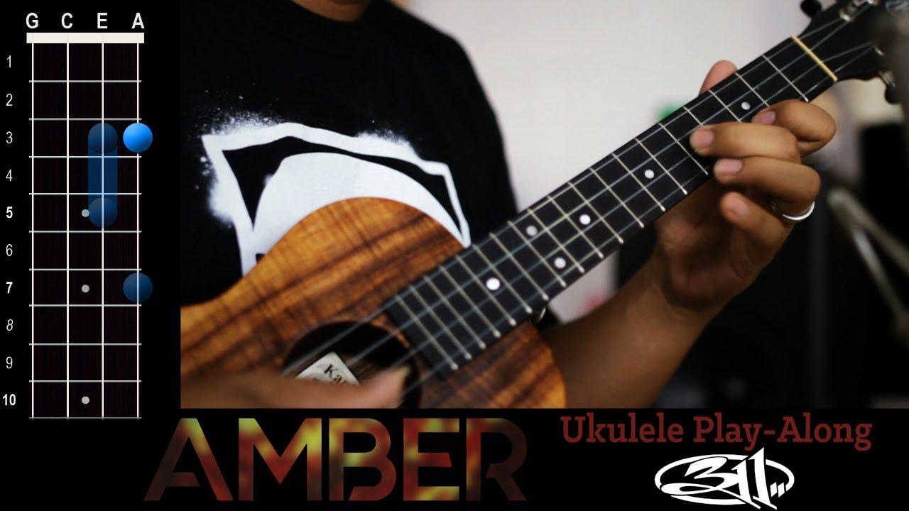 Amber 311 ukulele play along youtube amber 311 ukulele play along hexwebz Choice Image