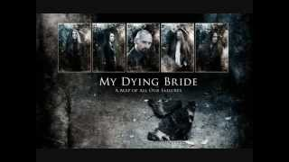 My Dying Bride - My Faults Are Your Reward