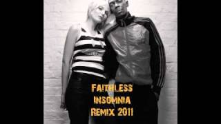 Faithless - Insomnia (2011 Remix by Steven Glamour)