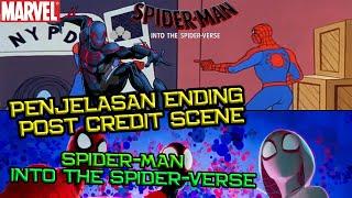 Penjelasan Ending & Post Credit Scene Spider-Man Into The Spider-Verse | Siapa Sih Spiderman 2099 ?